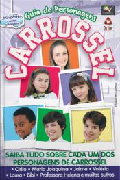 Carrossel Guia Dos Personagens Edição 1