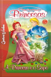 O Reino Encantando Das Princesas (a Princesa E O Sapo) Edição 5