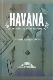 Havana - Em busca da noite perfeita