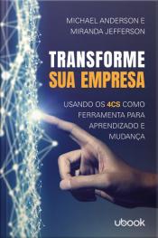 Transforme sua empresa: Usando os 4Cs como ferramenta para aprendizado e mudança