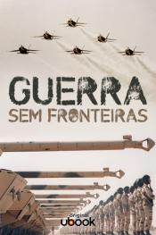 Guerra sem fronteiras