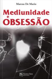 Mediunidade e obsessão