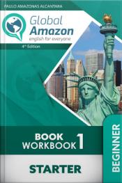 Global Amazon - Book One STARTER