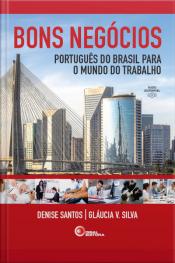 Bons Negócios: Português Do Brasil Para O Mundo Do Trabalho