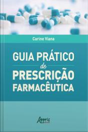 Guia Prático De Prescrição Farmacêutica