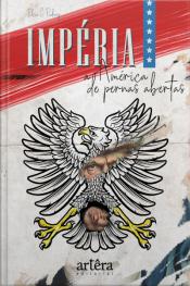 Impéria: A América De Pernas Abertas