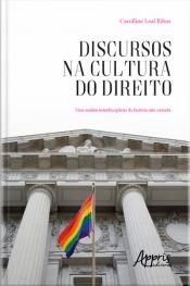 Discursos Na Cultura Do Direito: Uma Análise Interdisciplinar Da História Não Contada