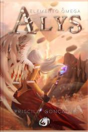 Alys - Elemento Ômega