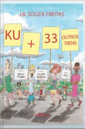 Ku + 33 Outros Trens