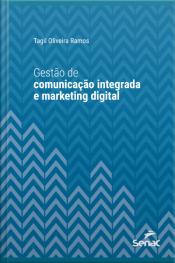 Gestão De Comunicação Integrada E Marketing Digital