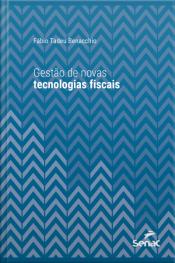 Gestão De Novas Tecnologias Fiscais