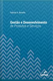 Gestão E Desenvolvimento De Produtos E Serviços