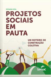 Projetos Sociais Em Pauta: Um Roteiro De Construção Coletiva