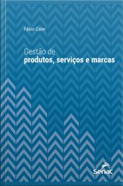 Gestão De Produtos, Serviços E Marcas