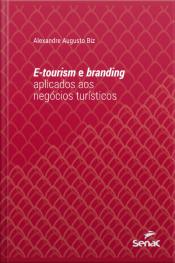 E-tourism E Branding Aplicados Aos Negócios Turísticos