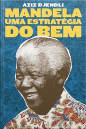 Mandela, Uma Estratégia Do Bem