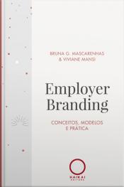 Employer Branding: Conceitos, Modelos E Prática - Ebook