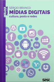 Mídias Digitais: Cultura, Posts E Redes
