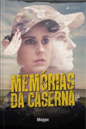 Memórias Da Caserna