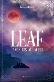 Leaf: Caminhos De Um Rio