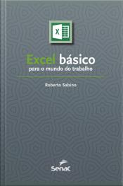 Excel Básico Para O Mundo Do Trabalho
