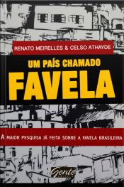 Um País Chamado Favela: A Maior Pesquisa Já Feita Sobre A Favela Brasileira