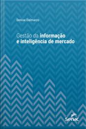 Gestão Da Informação E Inteligência De Mercado