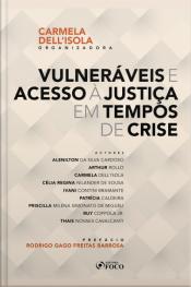 Vulneráveis E Acesso À Justiça Em Tempos De Crise