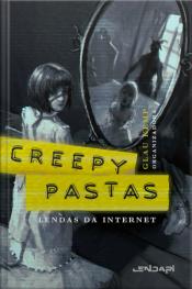 Creepypastas: Lendas Da Internet 3