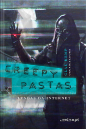 Creepypastas: Lendas Da Internet 2