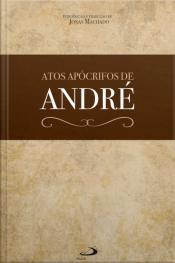 Atos Apócrifos De André