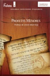 Profetas De Ontem Falam Hoje - Guia: Estudos Nos Profetas Menores