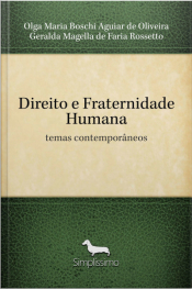 Direito E Fraternidade Humana: Temas Contemporâneos