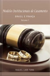 Modelos Institucionais De Casamento: Brasil E França