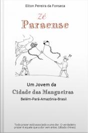 A História De Zé Paraense: Como Transformar Sonho Em Realidade