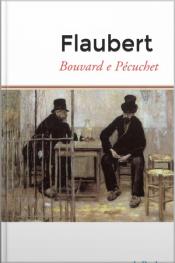 Bouvard E Pécuchet - Flaubert