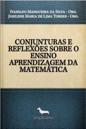 Conjunturas E Reflexões Sobre O Ensino Aprendizagem Da Matemática