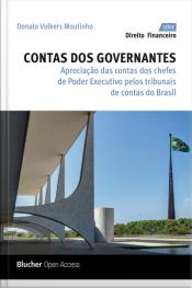 Contas Dos Governantes: Apreciação Das Contas Dos Chefes De Poder Executivo Pelos Tribunais De Contas Do Brasil