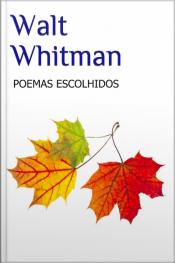 Walt Whitman - Poemas Escolhidos
