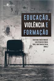 Educação, Violência E Formação