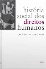 História Social Dos Direitos Humanos