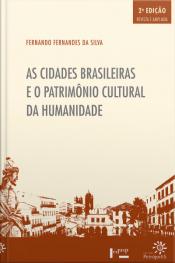 As Cidades Brasileiras E O Patrimônio Cultural Da Humanidade