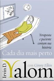 Cada Dia Mais Perto: Terapeuta E Paciente Contam Sua História