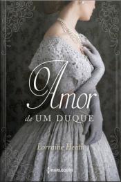 O Amor De Um Duque