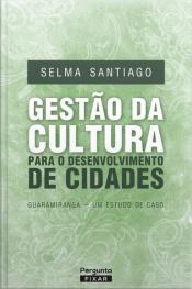 Gestão Da Cultura Para O Desenvolvimento De Cidades