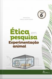 Ética Em Pesquisa Experimentação Animal