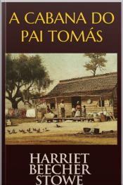 A Cabana Do Pai Tomás