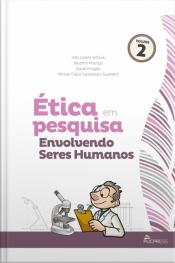 Ética Em Pesquisa Envolvendo Seres Humanos