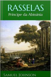 Rasselas: Príncipe Da Abissínia