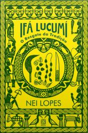 Ifá Lucumí: O Resgate Da Tradição